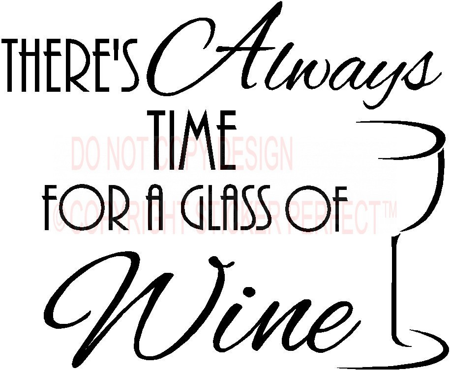 Wine Sayings Clipart Clipart Suggest