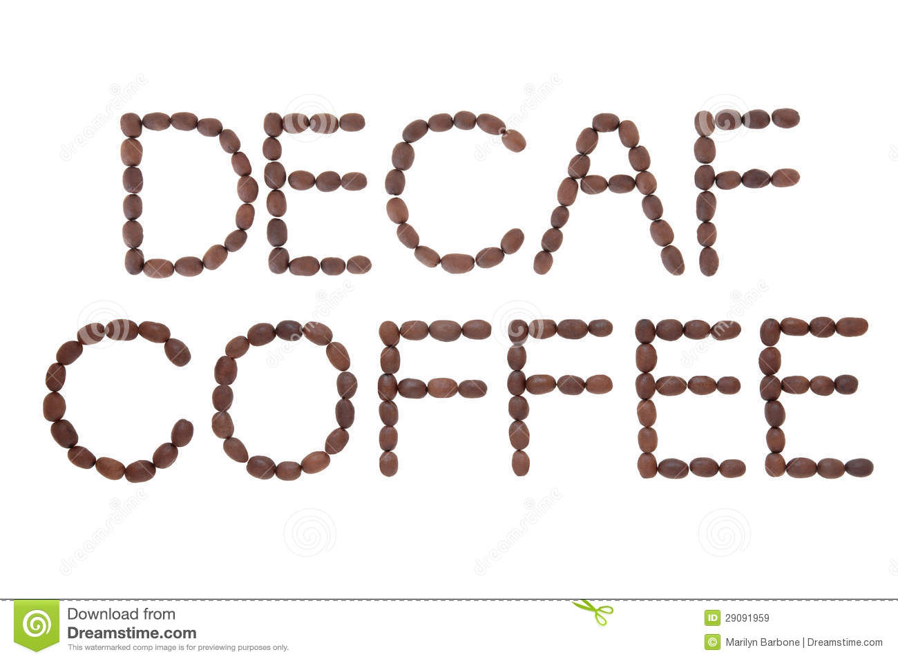 Decaffeinated Coffee Sign In Word And Letter Form Over White