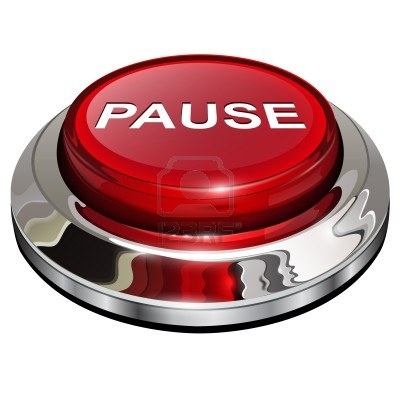 So What I D Like To Share With You Today Is A Big Fat Pause Button