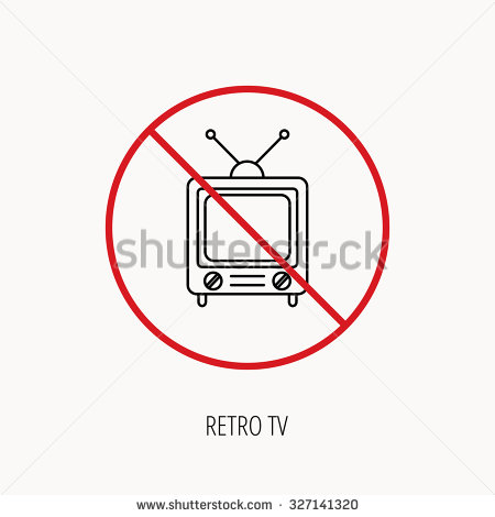 Stop Or Ban Sign  Retro Tv Icon  Television With Antenna Sign