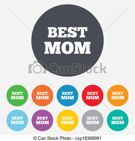 Best Mom Sign Icon  Award Symbol  Round Colourful 11 Buttons  Vector
