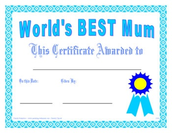 Worlds Best Mum Certificate   Teaching   Mothers   Fathers Day   Pint