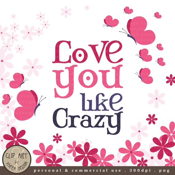 Digital Clip Art   Design Set   Love You Like Crazy   15 Paper And 10