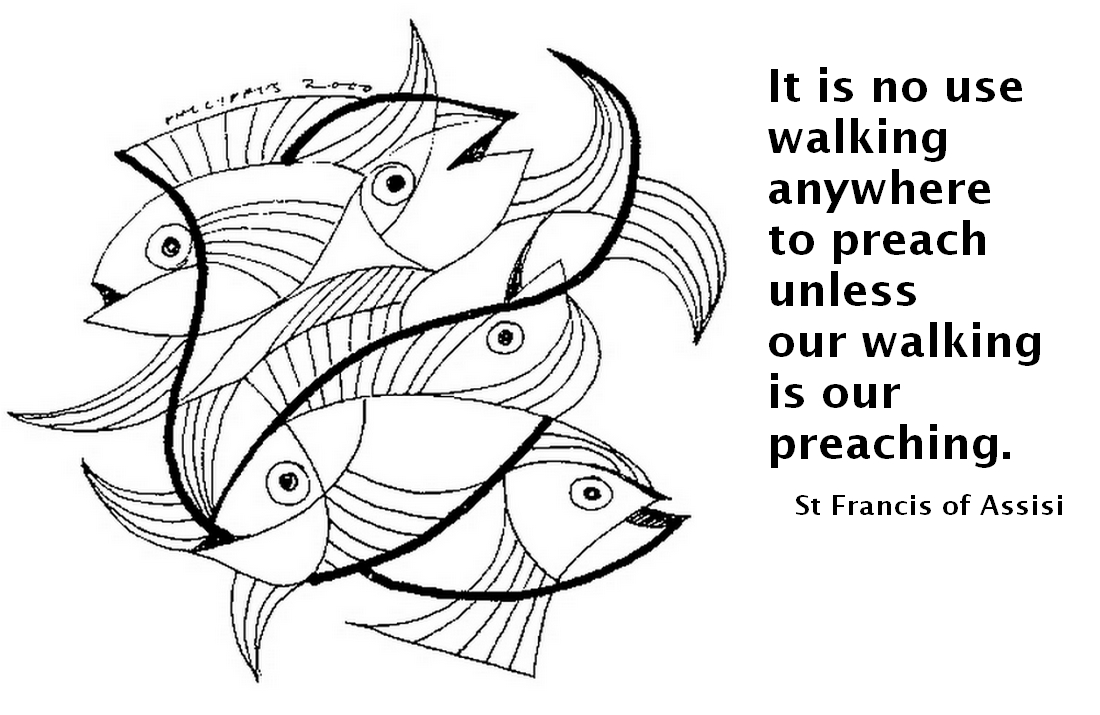 It Is No Use Walking Anywhere To Preach Unless Our Walking Is Our