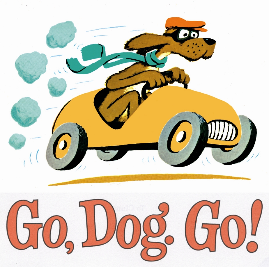 Go Dog  Go  By P D  Eastman   The Huggins Family