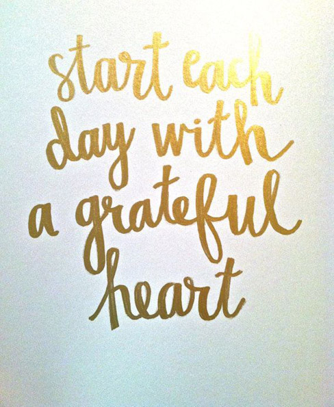 Start Each Day With A Grateful Heart   Daily Positive Quotes