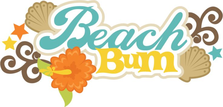 Beach Bum Quotes And Sayings   Beach Bum Svg Scrapbook Title Beach Svg