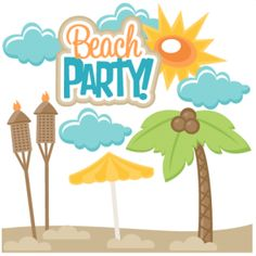 Beach Party Svg More Products Svg Summer Svgs Beach Svg Svgs Beach