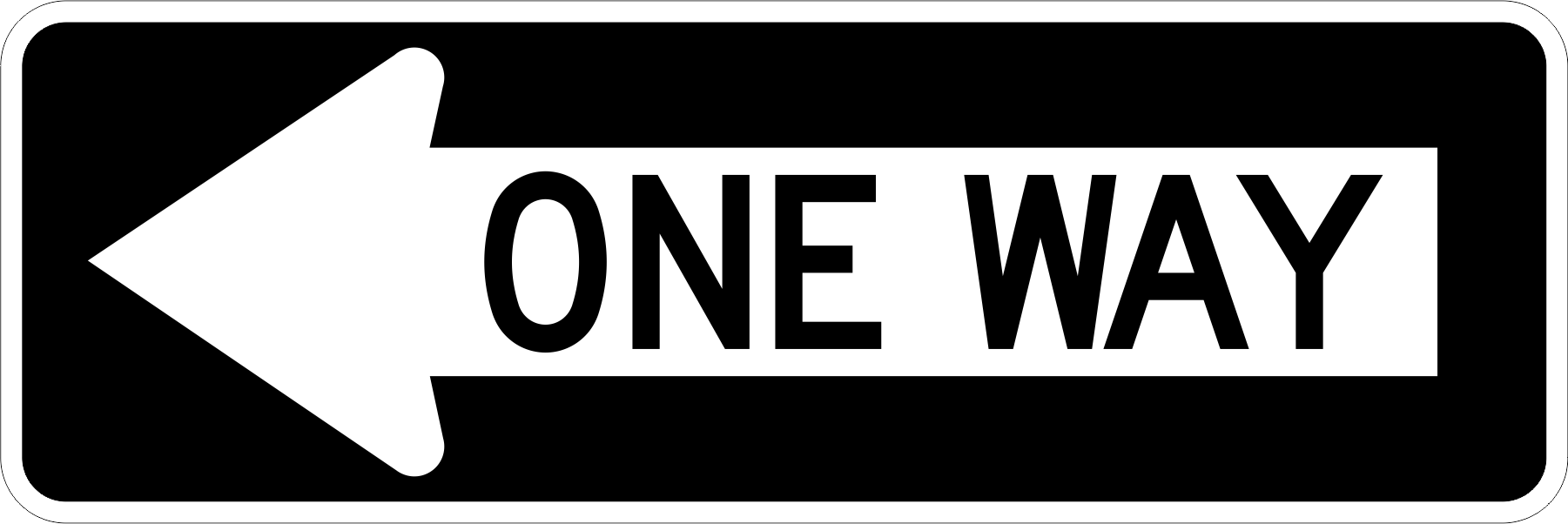 R6 1 One Way Arrow   Time Signs Manufacturing