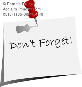 Clip Art Image Of A Push Pin In A Don T Forget Note   Acclaim Stock