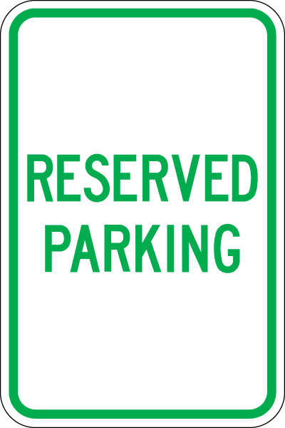 Parking Reserved Signs