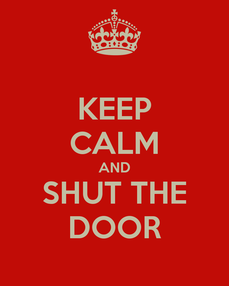 Shut The Door Keep Calm And Clipart