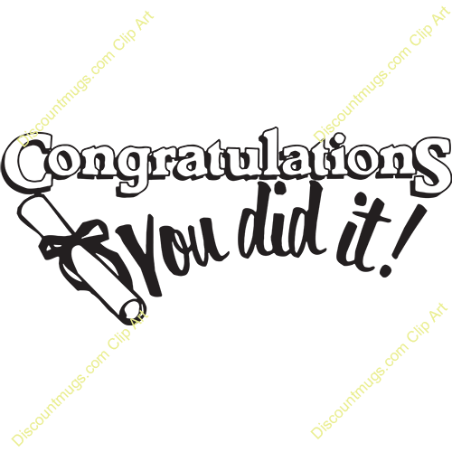 Clipart 11596 Congratulations You Did It 149 Graduation Mugs T ...