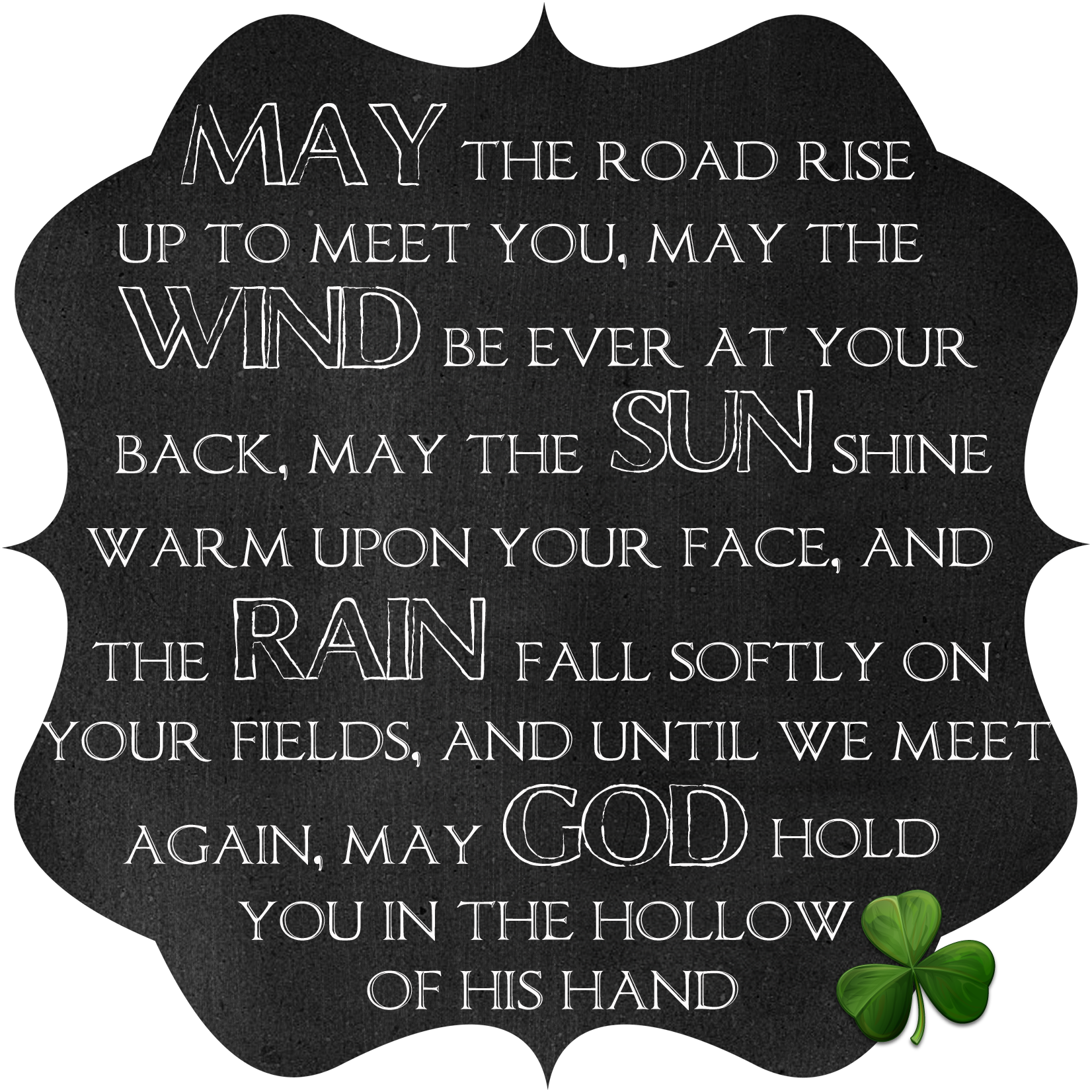 Irish Blessing Chalkboard Printable From  Too Much Time On My Hands
