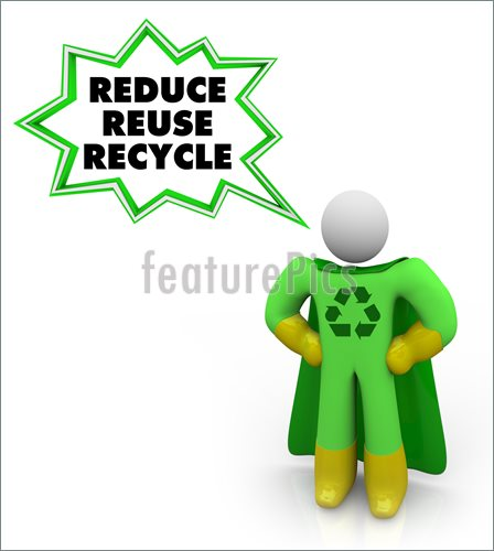 Reduce reuse recycle earth