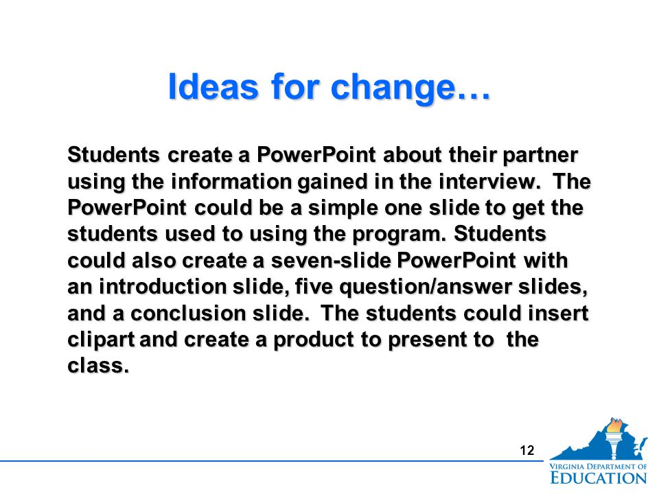Ideas For Change  Students Create A Powerpoint About Their Partner