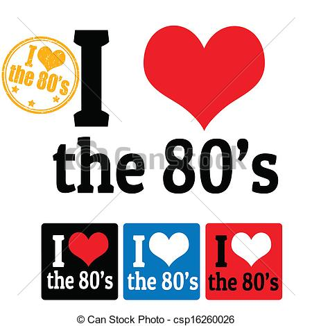 Vector Illustration Of I Love The 80s Sign And Labels On White