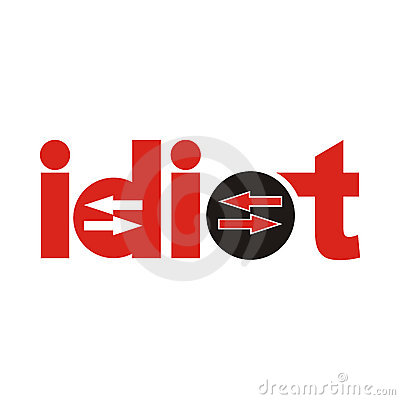 Illustration Word Of Idiot With Creative Design