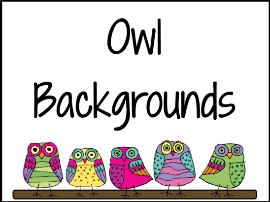 The Amazingclassroom Com Blog  Just Added   Owl Backgrounds