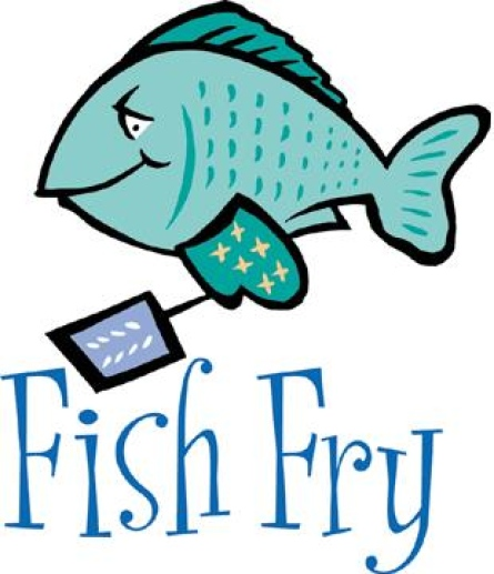 Will Be Serving A Special Lent Fish Fry Every Wednesday And Friday
