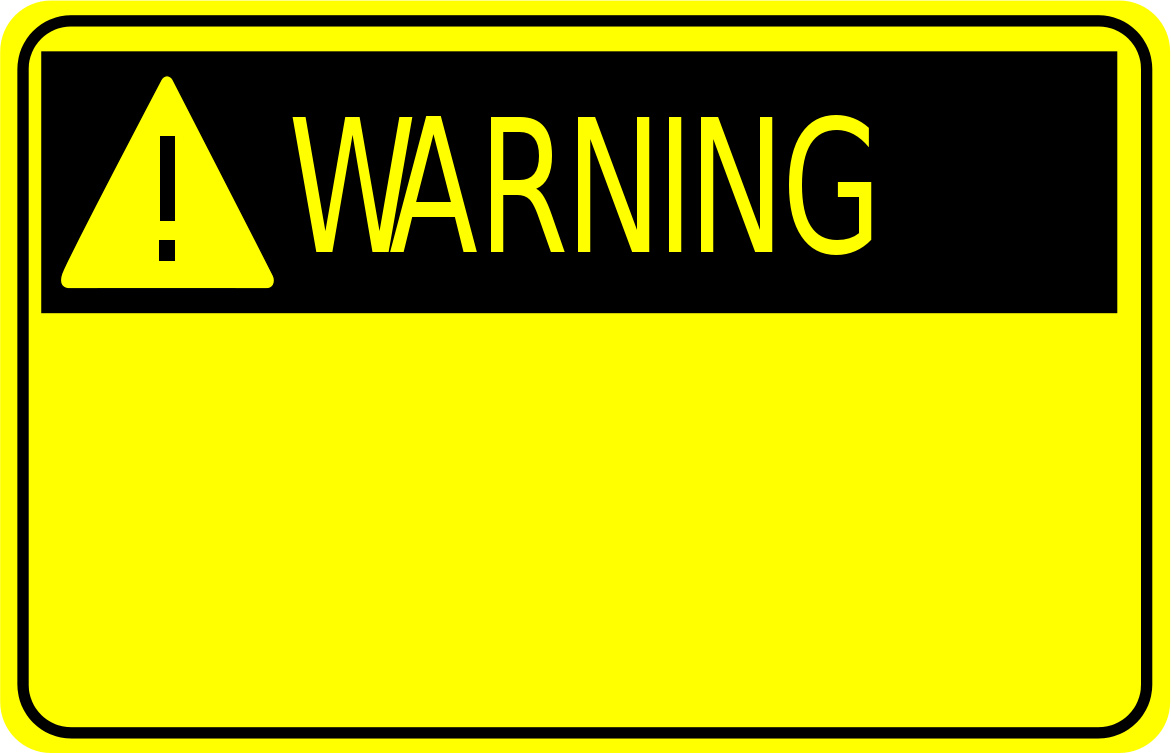 Warning Sign    Signs Symbol Safety Signs Safety Signs 3 Warning Sign
