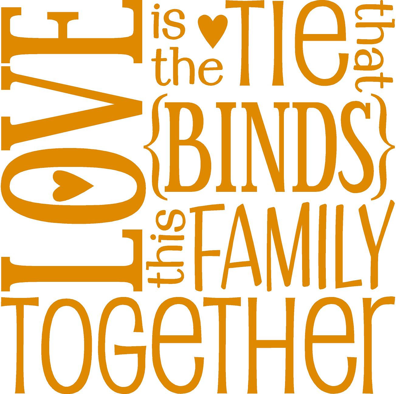 Love Is The Tie The Binds This Family Together Subway Art  Vinyl
