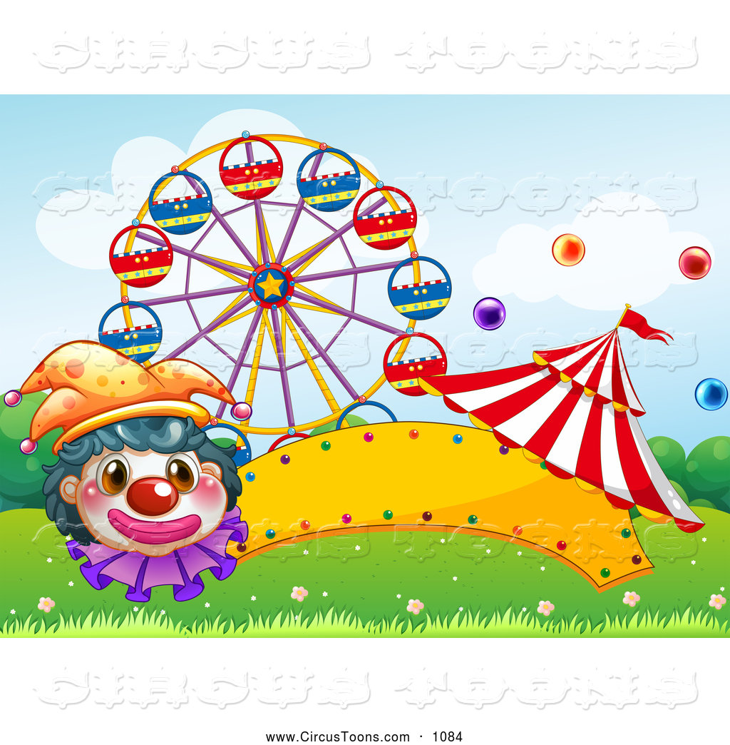 Circus Clipart Of A Carnival Clown Ferris Wheel And Circus Tent With A
