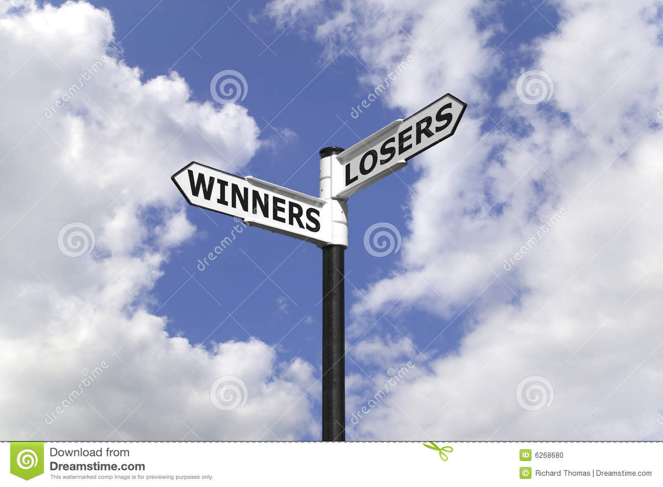 Winners And Losers On A Signpost Against A Blue Cloudy Sky
