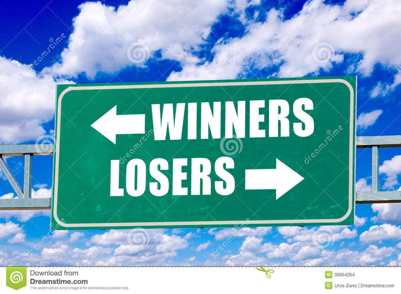 Winners And Losers Sign On The Green Board With Clouds In Background