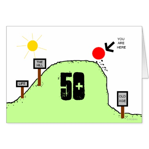 Over The Hill Life Old Age Funny Birthday Card For Any