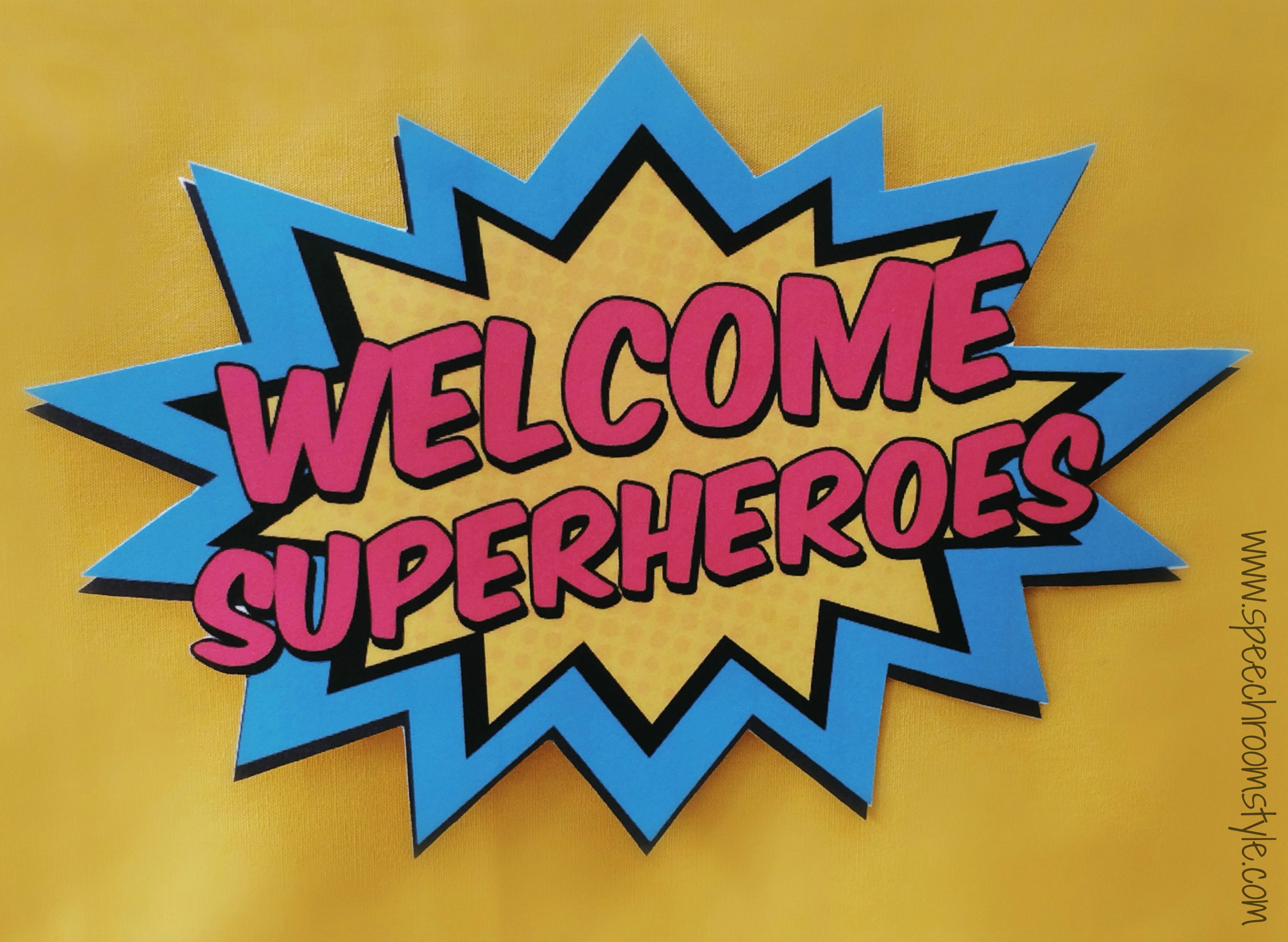 Welcome Superheroes