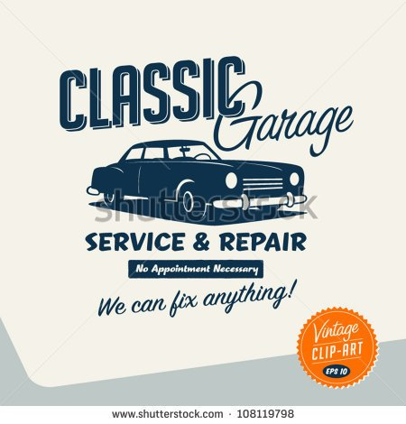 Vintage Clip Art   Classic Garage Sign   Vector Eps10    Stock Vector