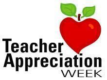 Teacher Appreciation Week After All Without Teachers We Wouldn T