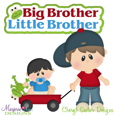 Big Brother Little Brother Cutting Files Includes Clipart    3 50