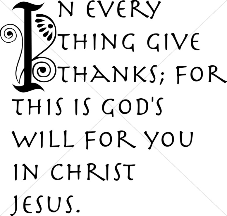 In Evertything Give Thanks