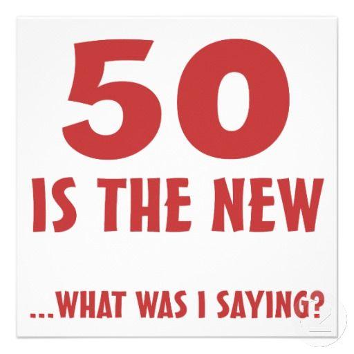 Quote Birthdays Birthday Gag Gifts Funny 50th Card 50th Birthday