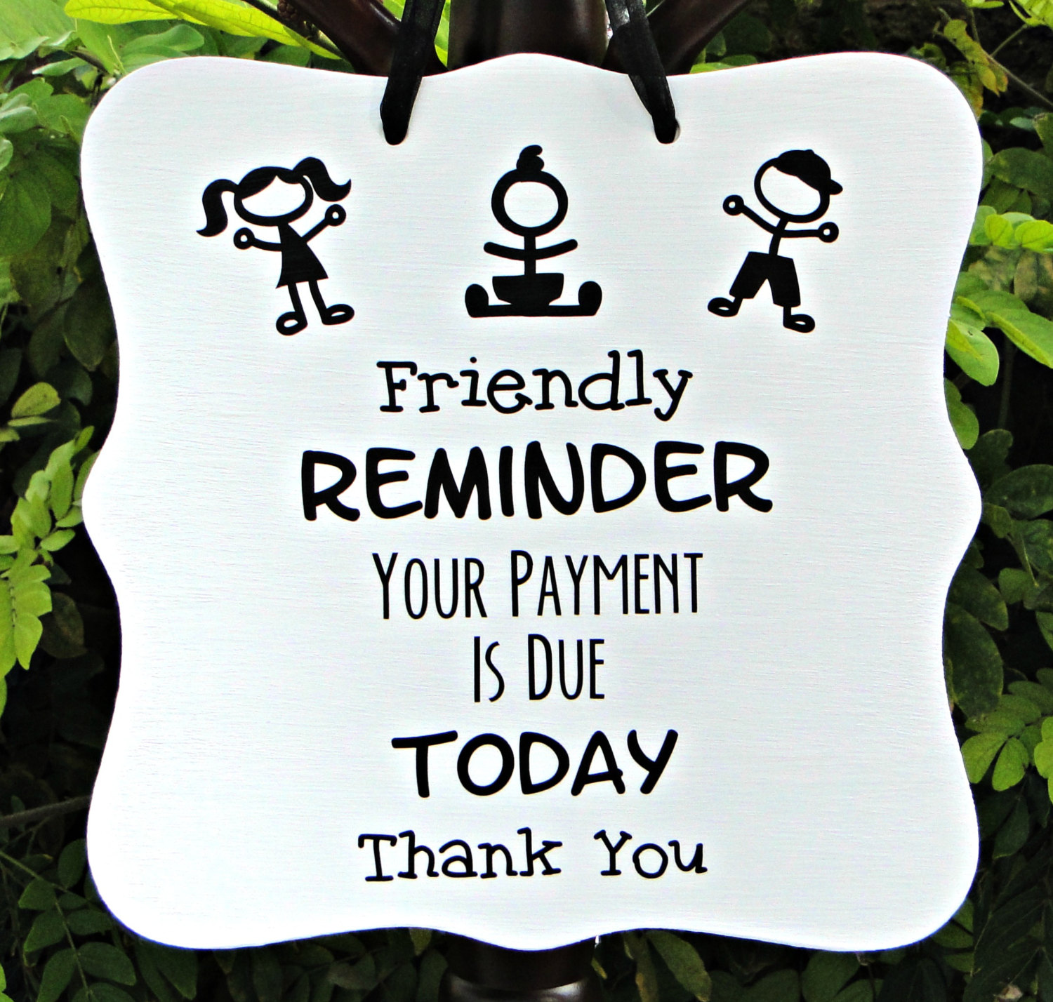 Reminder Payment Due Sign Business Sign Office Sign By Shambalena
