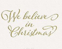 Christmas Clip Art   We Believe In Christmas Gold Glitter Typography