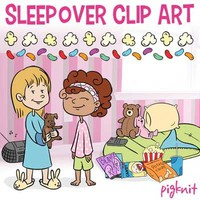 Clip Art Slumber Party   Sleeping Bag Popcorn Friends Teddy Bear