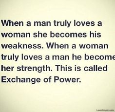Of Power Love Quotes Beautiful Power Woman Man Strength Weakness
