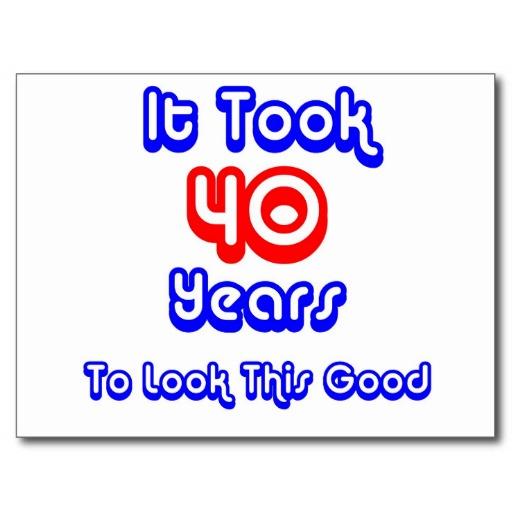 40th Birthday Card Sayings Funny Cute Birthday Gift – 40th Birthday Sayings for Cards