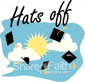 Graduation Caps Off   Christian Graduation Clipart And Images