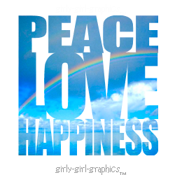 Peace Love And Happiness Quote  Girly Girl Graphics On Imgfave