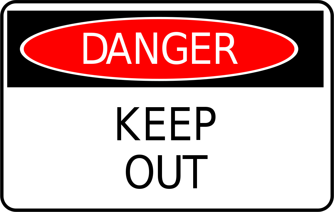 Out Sign    Signs Symbol Safety Signs Danger Keep Out Sign Png Html