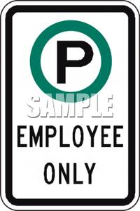 Employee Parking Only Sign   Royalty Free Clipart Picture