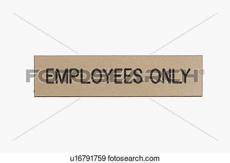Employees Only Sign On White Background View Large Photo Image