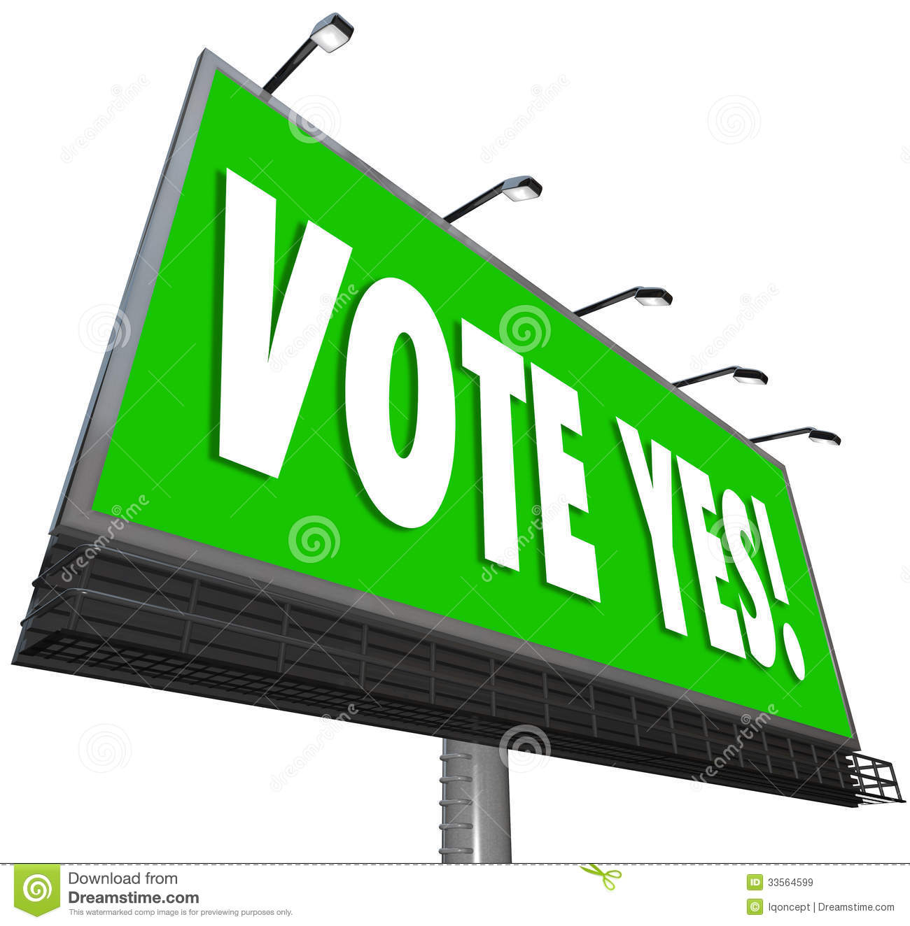 Vote Yes Words On A Big Green Outdoor Billboard To Encourage You