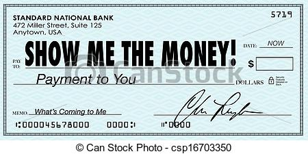 Stock Illustrations Of Show Me The Money Check Payday Earnings Wages