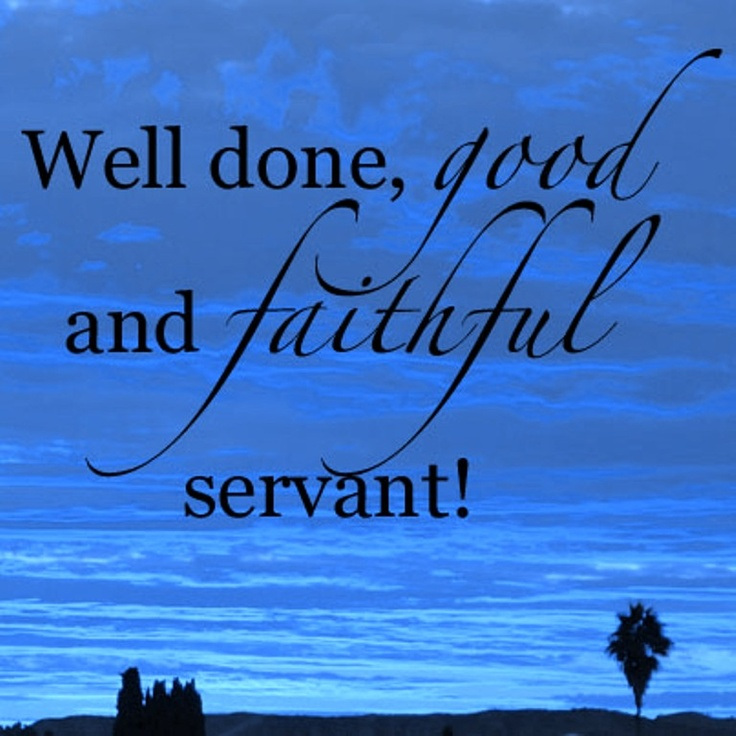 Well Done Good And Faithful Servant Clipart - Clipart Suggest