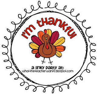 Join The I M Thankful Linky Party Over At What The Teacher Wants